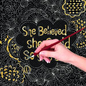 POSTER CARTE A GRATTER SHE BELIEVED SHE  COULD SO SHE DID 43 X 30 CM